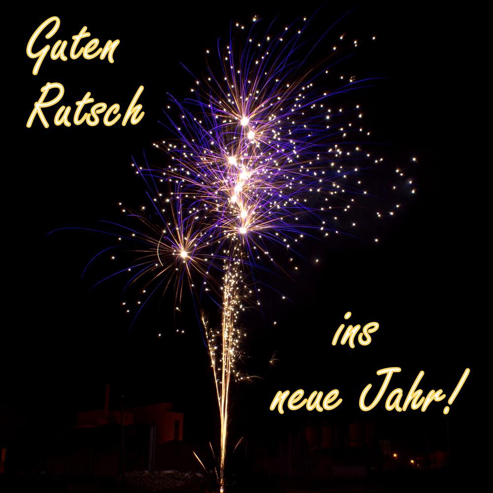 Ich Wünsche Euch Allen Einen Guten Rutsch Ins Neue Jahr